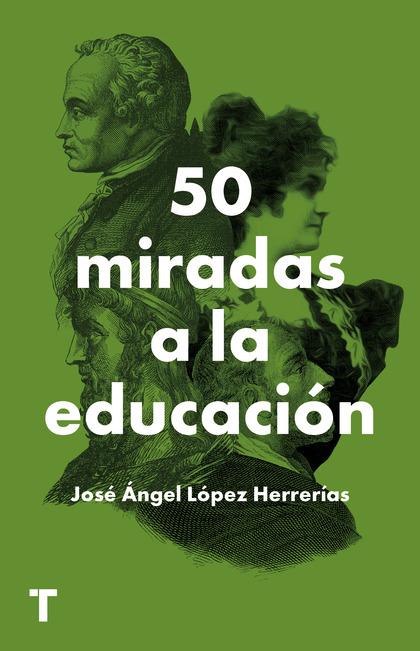50 MIRADAS A LA EDUCACIÓN.