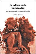 LA ODISEA DE LA HUMANIDAD: UNA NUEVA HISTORIA DE LA EVOLUCIÓN DE LA RAZA HUMANA
