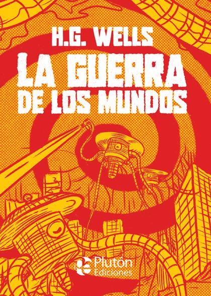LA GUERRA DE LOS MUNDOS.