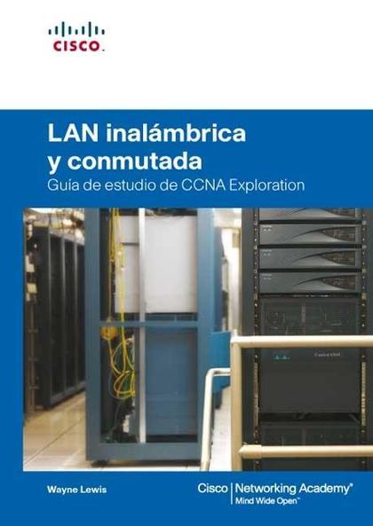 LAN INALÁMBRICA Y CONMUTADA