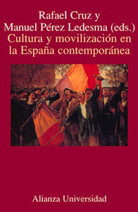 Cultura y movilización en la España contemporánea