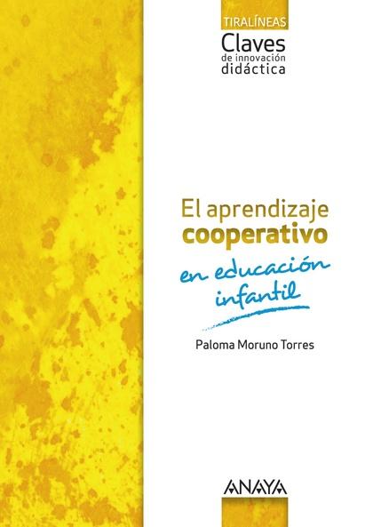 EL APRENDIZAJE COOPERATIVO EN EDUCACIÓN INFANTIL.