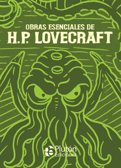 OBRAS ESENCIALES DE H.P. LOVECRAFT.