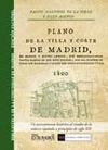 PLANO DE LA VILLA Y CORTE DE MADRID EN SESENTA Y QUATRO LÁMINAS