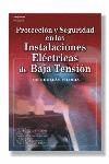 PROTECCIÓN Y SEGURIDAD EN LAS INSTALACIONES DE BAJA TENSIÓN
