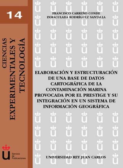 ELABORACIÓN Y ESTRUCTURACIÓN DE UNA BASE DE DATOS CARTOGRÁFICA DE LA CONTAMINACIÓN MARINA PROVO