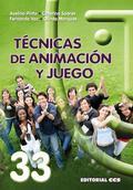 TÉCNICAS DE ANIMACIÓN Y JUEGO