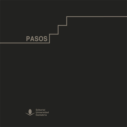 PASOS. UN RECORIDO VISUAL POR LA UNIVERSIDAD DE CANTABRIA