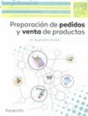 PREPARACIÓN DE PEDIDOS Y VENTA DE PRODUCTOS..