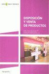 DISPOSICION Y VENTA DE PRODUCTOS