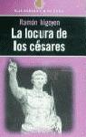 LOCURAS DE LOS CESARES