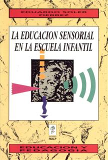 EDUCACION SENSORIAL ESCUELA INFANTIL