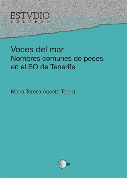 VOCES DEL MAR : NOMBRES COMUNES DE PECES EN EL SUROESTE DE TENERIFE