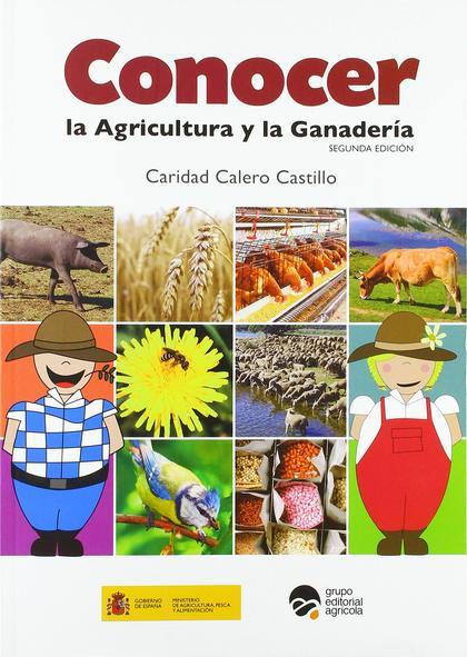 CONOCER LA AGRICULTURA Y LA GANADERÍA.