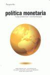 POLITICA MONETARIA:FUNDAMENTOS Y ESTRATEGIAS