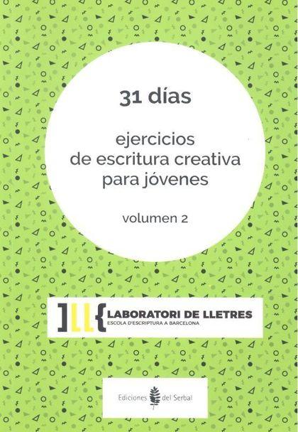 31 DÍAS.. EJERCICIOS DE ESCRITURA CREATIVA PARA JÓVENES