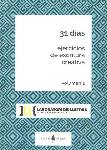 31 DÍAS.. EJERCICIOS DE ESCRITURA CREATIVA