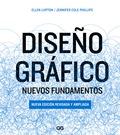 DISEÑO GRÁFICO - NUEVOS FUNDAMENTOS. NUEVA EDICIÓN AMPLIADA Y REVISADA UNA NOVEL.