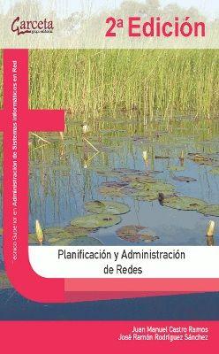PLANIFICACION Y ADMINISTRACION DE REDES