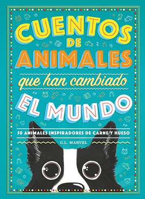 CUENTOS DE ANIMALES QUE HAN CAMBIADO EL MUNDO.