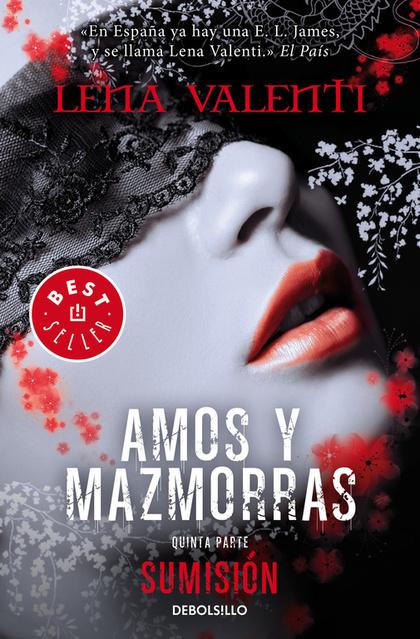 AMOS Y MAZMORRAS 5. SUMISIÓN