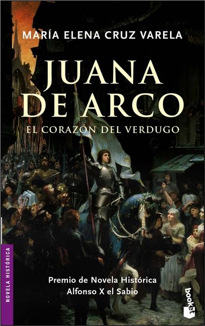 JUANA DE ARCO. EL CORAZÓN DEL VERDUGO.