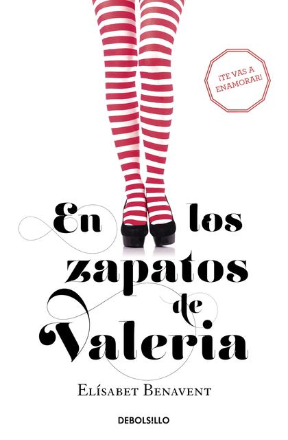 EN LOS ZAPATOS DE VALERIA (SAGA VALERIA 1).