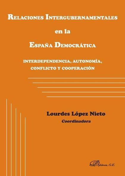 Relaciones intergubernamentales en la España Democrática