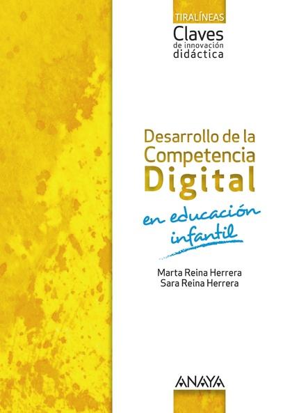 DESARROLLO DE LA COMPETENCIA DIGITAL EN EDUCACIÓN INFANTIL.