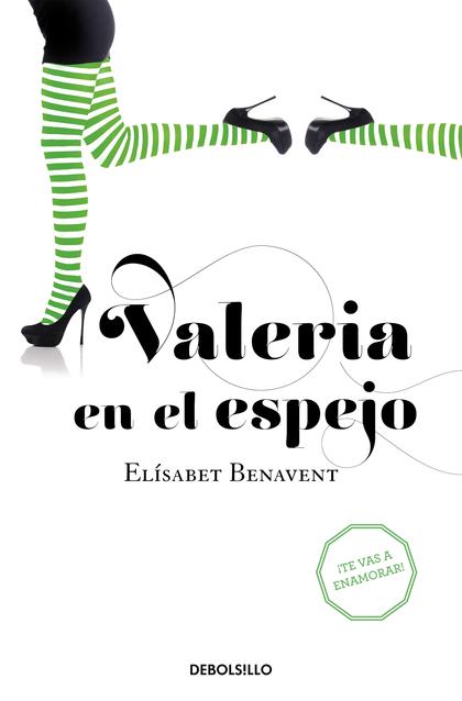 VALERIA EN EL ESPEJO (SAGA VALERIA 2).