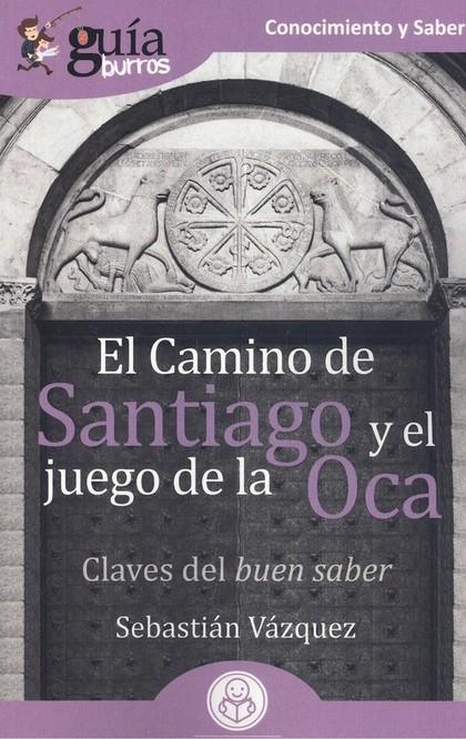 CAMINO DE SANTIAGO Y EL JUEGO DE LA OCA.