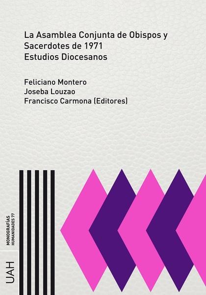 LA ASAMBLEA CONJUNTA DE OBISPOS Y SACERDOTES DE 1971.. ESTUDIOS DIOCESANOS