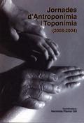 JORNADES D´ANTROPONÍMIA I TOPONÍMIA (2003-2004) : BINISSALEM, 22 DE MARÇ DE 2003 (BALEARS)
