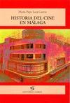 HISTORIA DEL CINE EN MÁLAGA