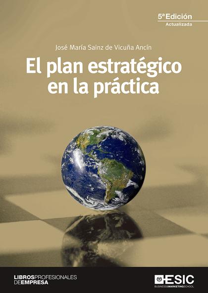 EL PLAN ESTRATÉGICO EN LA PRÁCTICA.