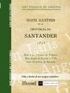HIJOS ILUSTRES DE LA PROVINCIA DE SANTANDER