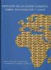 DERECHO DE LA UNIÓN EUROPEA SOBRE INMIGRACIÓN Y ASILO: COMPILACIÓN SIS