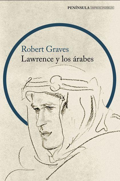 LAWRENCE Y LOS ÁRABES (NP)                                                      UN RETRATO FASC