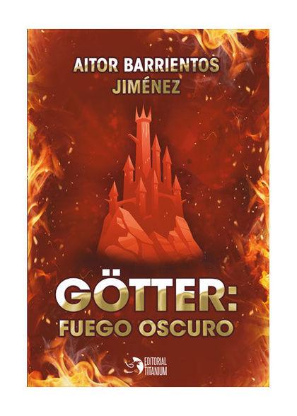 GÖTTER: FUEGO OSCURO