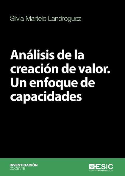 ANÁLISIS DE LA CREACIÓN DE VALOR                                                UN ENFOQUE DE C