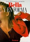BELLA Y EN FORMA