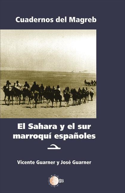 EL SÁHARA Y SUR MARROQUÍ ESPAÑOLES