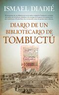 DIARIO DE UN BIBLIOTECARIO DE TOMBUCTÚ.