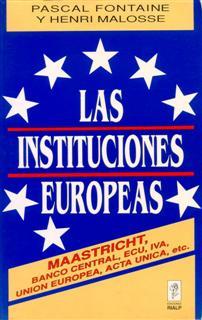 LAS INSTITUCIONES EUROPEAS