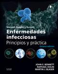 MANDELL, DOUGLAS Y BENNETT. ENFERMEDADES INFECCIOSAS. PRINCIPIOS Y PRÁCTICA + AC.