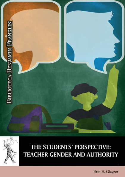 THE STUDENTS' PERSPECTIVE: TEACHER GENDER AND AUTHORITY
