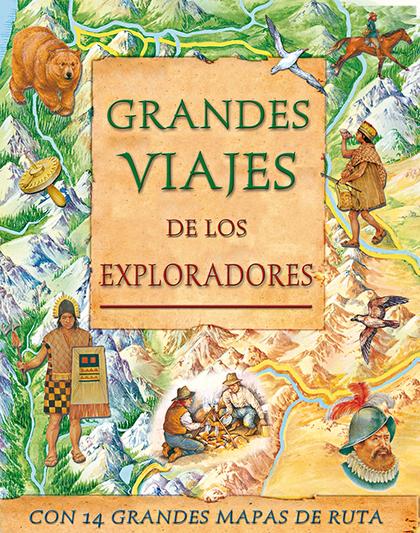 GRANDES VIAJES DE LOS EXPLORADORES