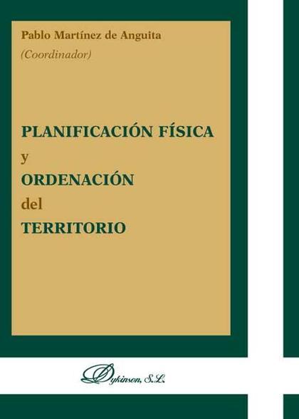 PLANIFICACIÓN FÍSICA Y ORDENACIÓN DEL TERRITORIO