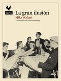LA GRAN ILUSIÓN.