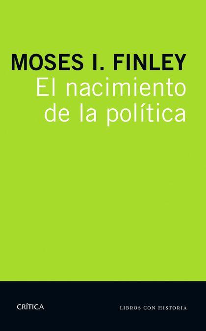 EL NACIMIENTO DE LA POLÍTICA.